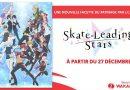 Anime hiver 2021 : Skate-Leading☆Stars