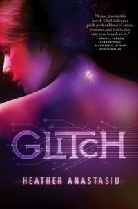 Glitch Heather Anastasiu for blog